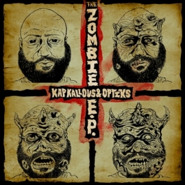 Kap Kallous & Optiks - The Zombie EP