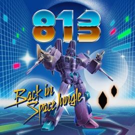 813 - Back In Space Jungle