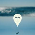 Rain Dog - See Hear EP