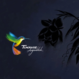 Tinavie - Augenblick