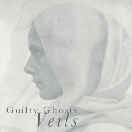 Guilty Ghosts - VEILS
