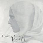 Guilty Ghosts - VEILS