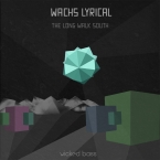 Wachs Lyrical - The Long Walk South EP