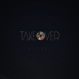 ViLLΛGE - Takeover