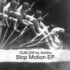 Aeolho - Stop Motion EP (SUBL008)